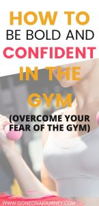 how to feel confident in the gym and overcome anxiety