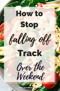 healthy weekend eating tips