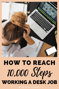 how to walk 10,000 steps working from home